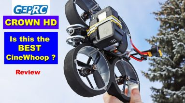 GEPRC Crown HD Drone - Is this the new BEST Cinewhoop on the market?  Review
