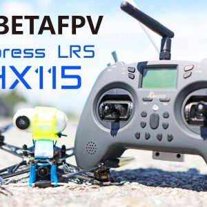 BETAFPV has an Express LRS Drone and Transmitter! Review of the HX115